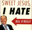 hate bill oreilly